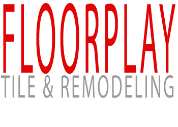 FloorPlay Tile & Remodeling